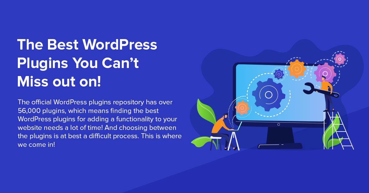 75 Best WordPress Plugins (Free and Premium): Updated 2019