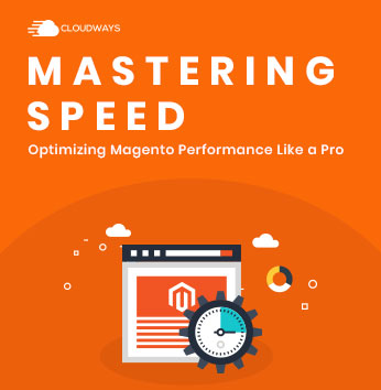 Mastering Magento Speed